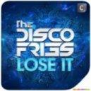 Disco Fries - Lose It (Original Mix)
