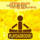 Jason Rivas, Layla Mystic - Youre Beautiful (Vocal Club Mix)