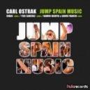 Carl Ostrak - Jump Spain Music (Original Mix)