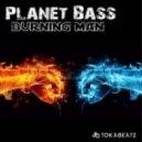 Planet Bass - Burning Man (Benjamin Storm Mix)
