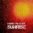 Mario Piu, A7L - Sunrise (Original Mix)