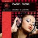 Daniel Floor - Deepest (Original Mix)