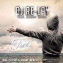 DJ Re-lay, Jeremy Jones - Frei feat. Jeremy Jones (Club Mix)