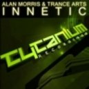 Alan Morris & Trance Arts - Innetic (Original Mix)