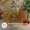 Panda Electric Garden  - Explain (Original Mix)