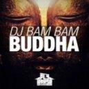 DJ Bam Bam - Buddha (Original Mix)