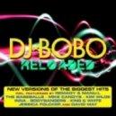 DJ Bobo - Let The Dream Come True (King & White Mix)