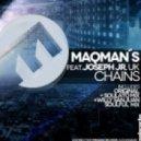 Maqman Feat. Joseph Junior - Chains (Willy Sanjuan Soulful Deep Mix)