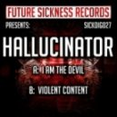 Hallucinator - I Am The Devil