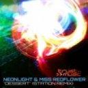 Neonlight & Miss Redflower - Dessert (Station Remix)