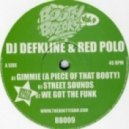 Defkline & Red Polo - Gimme (A Piece of that Booty)