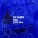 John Dahlback - Phoenix (DJ DNK Reboot)