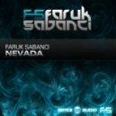 Faruk Sabanci - Nevada (Original Mix)