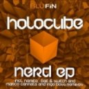 Andre Walter, Toni Rios, Marco Cannata, Holocube - Nerd (Namito Remix)