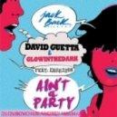 David Guetta & Glowinthedark - Ain't A Party (DJ Dubovchuk Andrey Mash-Up)