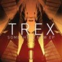 Trex - Concrete Ambience