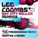 Lee Coombs - Bay City Roller (Kostas G Remix)