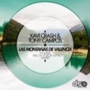 Tony Campos, Xavi Crash - Las Montanas De Valencia (Original Mix)