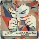 Joseph DL, Phan Tom - Take You On High (Original Mix)