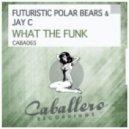 Futuristic Polar Bears - What the Funk (DJ Kone & Marc Palacios Remix)