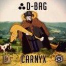 D-Bag - Carnyx (Original Mix)
