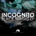 Incognito - Black Magic