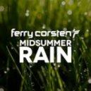 Ferry Corsten - Midsummer Rain (Original Extended)