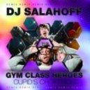 Gym Class Heroes - Cupid`s Chokehold (Salahoff Remix)