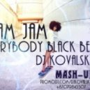 Ram Jam - Everybody Black Betty (Dj KoVaLsky Mashup)