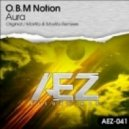 O.B.M Notion - Aura (Original Mix)