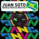 Juan Soto - Magica Musica Mistica (The Bank Reversion)