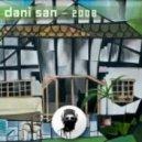 Dani San  - 2008 (Original Mix)