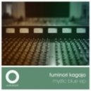 Fuminori Kagajo - Mystic Blue (Original Mix)