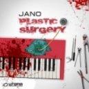 Jano - Plastic Surgery (Original Mix)