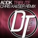 Addk - Tribute (Chris Kaeser Mode CK Remix)