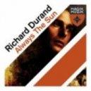 Richard Durand - Always The Sun (Original Mix)