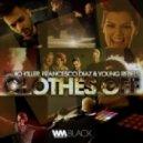 Young Rebels, Francesco Diaz, Radio Killer - Clothes Off (Ton! Dyson Remix)