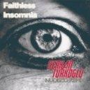 Faithless - Insomnia (Serkan Turkoglu Nudisco Remix)