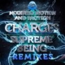 Modified Motion & Faction - Charges (Supreme Being Remix 1)