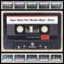 Sugar House feat. Marieke Meijer - Desire (The Cube Guys Remix)