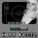 Miss Ketty - Make Believe (Extended Mix)