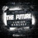 Junior Sanchez - Future (Extended Mix)