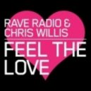Rave Radio & Chris Willis - Feel The Love (Askery Remix)