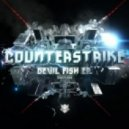 Counterstrike - Devil Fish (Original Mix)