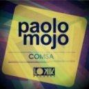 Paolo Mojo - Comsa (Snaz & Guzz Remix)