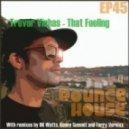 Dk Watts, Trevor Vichas - That Feeling (DK Watts remix)