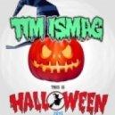 Tim Ismag - This Is Halloween 2013 (Original Mix)
