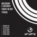 Balthazar & Jackrock  - Forget Me Not (DJ Ant Remix)