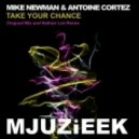 Mike Newman & Antoine Cortez - Take Your Chance (Nathan Lee Remix)
