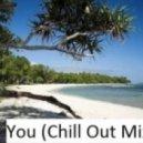 Robert Burian feat Zdenka Predna - You (Chill Mix)